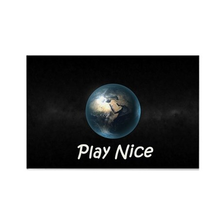 Play Nice Rectangle Magnet