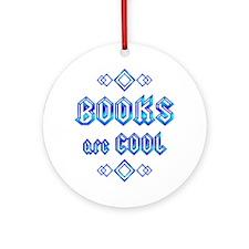 Books are Cool Ornament (Round)