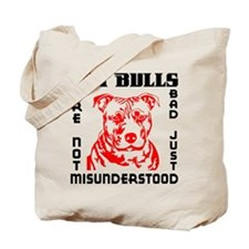 PIT BULLS ARE NOT BAD Tote Bag
