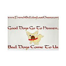 GoodDogsGoToHeaven.png Rectangle Magnet (10 pack)