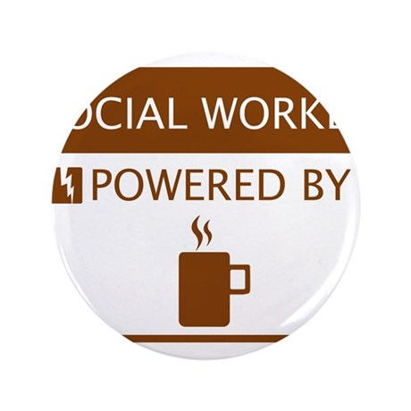 """Social Worker Powered by Coffee 3.5"""" Button"""