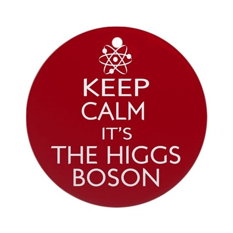 Funny keep calm higgs boson Ornament (Round)
