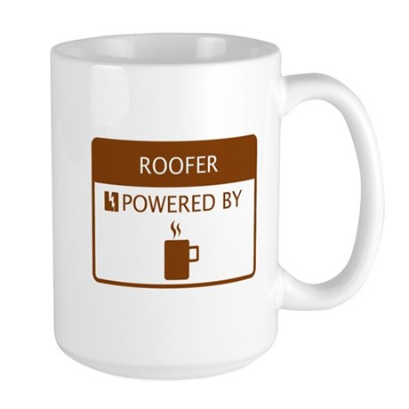 Roofer Powered by Coffee Large Mug