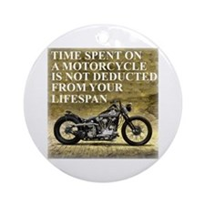 Time Spent On A Motorcycle Ornament (Round)