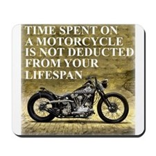 Time Spent On A Motorcycle Mousepad