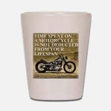 Time Spent On A Motorcycle Shot Glass