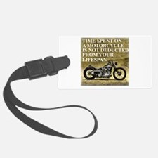 Time Spent On A Motorcycle Luggage Tag