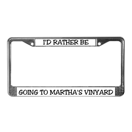 Rather Be Martha's Vinyard License Plate Frame