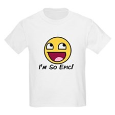 Epicface : I'm so Epic! T-Shirt