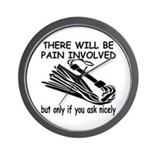 There Will Be Pain Involved Wall Clock