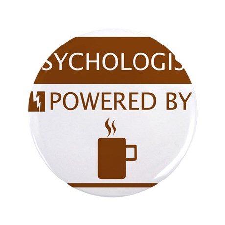 """Psychologist Powered by Coffee 3.5"""" Button"""