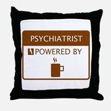 Psychiatrist Powered by Coffee Throw Pillow
