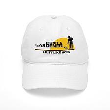 Im not a Gardener Baseball Cap