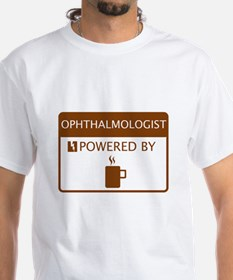 Ophthalmologist Powered by Coffee Shirt
