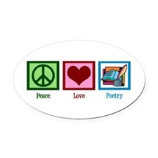 Peace Love Poetry Oval Car Magnet