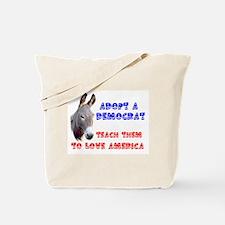 DEMOCRATS NEED HELP Tote Bag