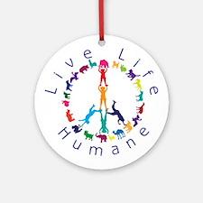 Live Life Humane Logo Ornament (Round)