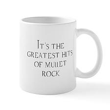 Greatest Hits of Mullet Rock Mug