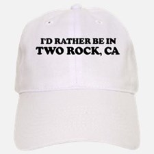 Rather: TWO ROCK Baseball Baseball Cap