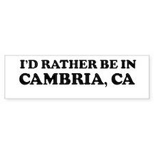 Rather: CAMBRIA Bumper Bumper Sticker