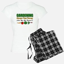Gardening Cheaper Than Therapy Pajamas