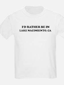 Rather: LAKE NACIMIENTO Kids T-Shirt