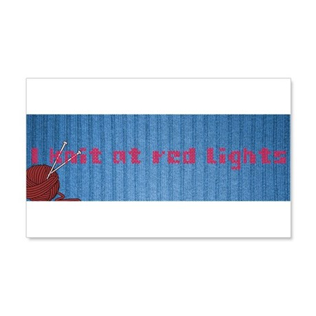 I Knit At Red Lights 20x12 Wall Decal