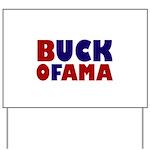 Buck Ofama Yard Sign