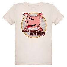 Make Bacon not War! T-Shirt