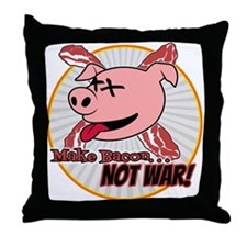 Make Bacon not War! Throw Pillow