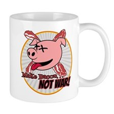 Make Bacon not War! Mug