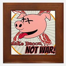 Make Bacon not War! Framed Tile