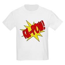 pow, kapow, ka-pow T-Shirt