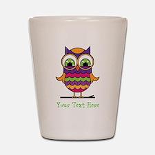 Customizable Whimsical Owl Shot Glass