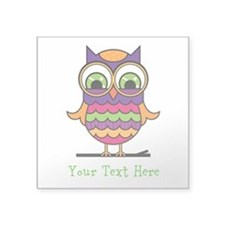"Customizable Whimsical Owl Square Sticker 3"" x 3"""