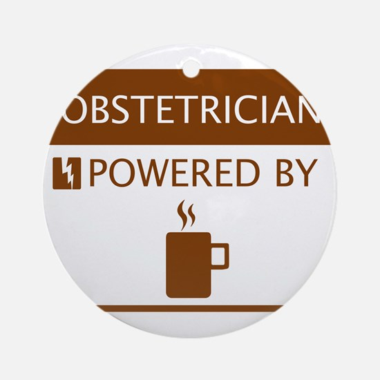 Obstetrician Powered by Coffee Ornament (Round)