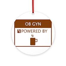 OB GYN Powered by Coffee Ornament (Round)