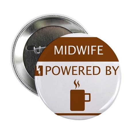 """Midwife Powered by Coffee 2.25"""" Button"""