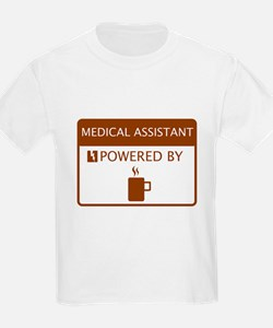 Medical Assistant Powered by Coffee T-Shirt