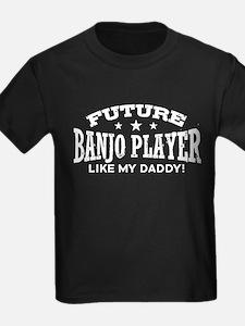 Future Banjo Player Like My Dadd T