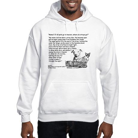 Mama Where Do Strays Go Cats Dog Hooded Sweatshirt