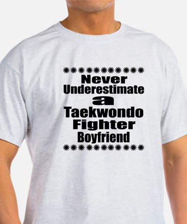 Never Underestimate Taekwondo Fighte T-Shirt