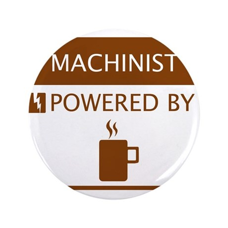 """Machinist Powered by Coffee 3.5"""" Button"""
