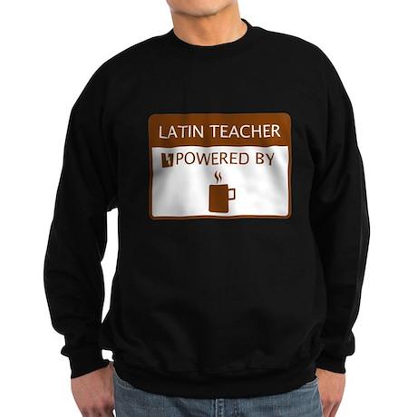 Latin Teacher Powered by Coffee Sweatshirt (dark)
