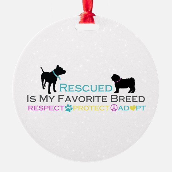 Rescued Is Favorite Breed Ornament