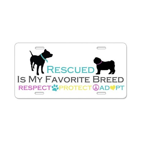 Rescued Is Favorite Breed Aluminum License Plate