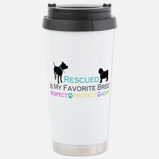 Rescued Is Favorite Breed Stainless Steel Travel M