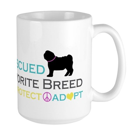 Rescued Is Favorite Breed Large Mug