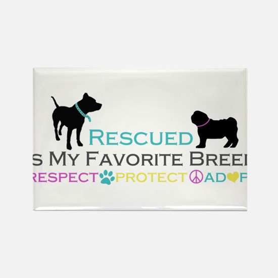 Rescued Is Favorite Breed Rectangle Magnet
