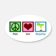 Peace Love Margaritas Oval Car Magnet